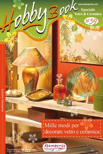 HOBBY Book No39 - Декорация на стъкло и порцелан ,Stamperia